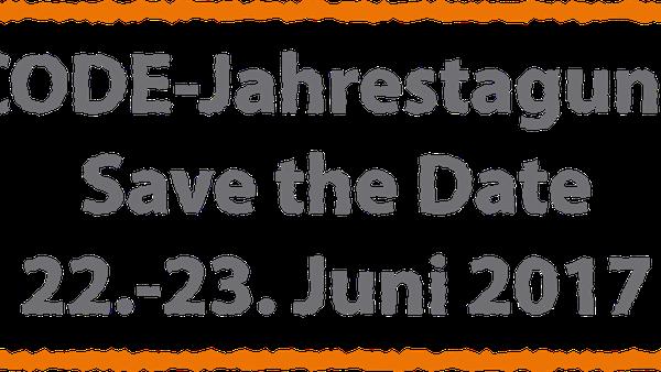 CODE Jahrestagung 2017 – Save the Date
