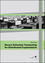 """Cover von """"Secure Volunteer Computing for Distributed Cryptanalysis"""""""