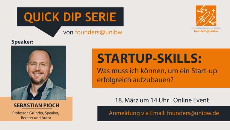 Quick Dip: Startup-Skills: Was muss ich können, um ein Start-up erfolgreich aufzubauen?
