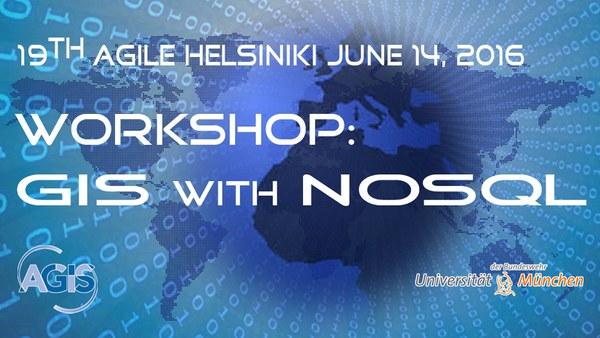 "AGILE 2016 Workshop ""GIS mit NoSQL"""