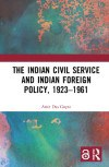 The Indian Civil Service and Indian Foreign Policy_100x153.jpg