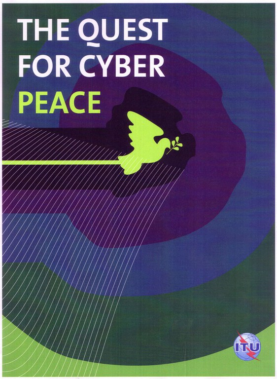 The Quest for Cyber Peace