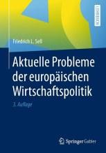 Aktuelle Probleme der europäischen Wirtschaftspolitik