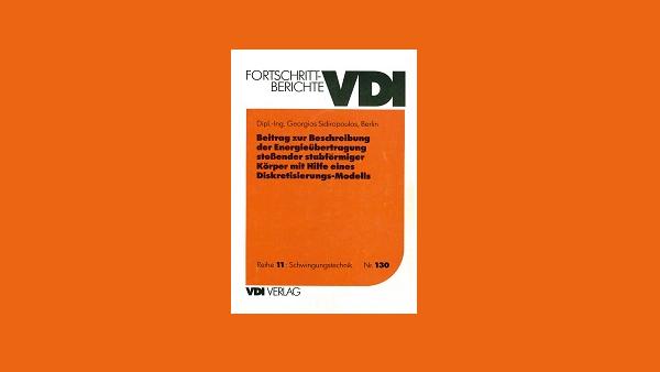 """Buchvorstellung """"Beitrag zur Beschreibung der Energieübertragung stoßender stabförmiger Körper mit Hilfe eines Diskretisierungs-Modells"""""""