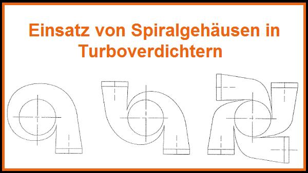 """Vorstellung und Download des Berichtes  """"Einsatz von Spiralgehäusen in Turboverdichtern"""""""