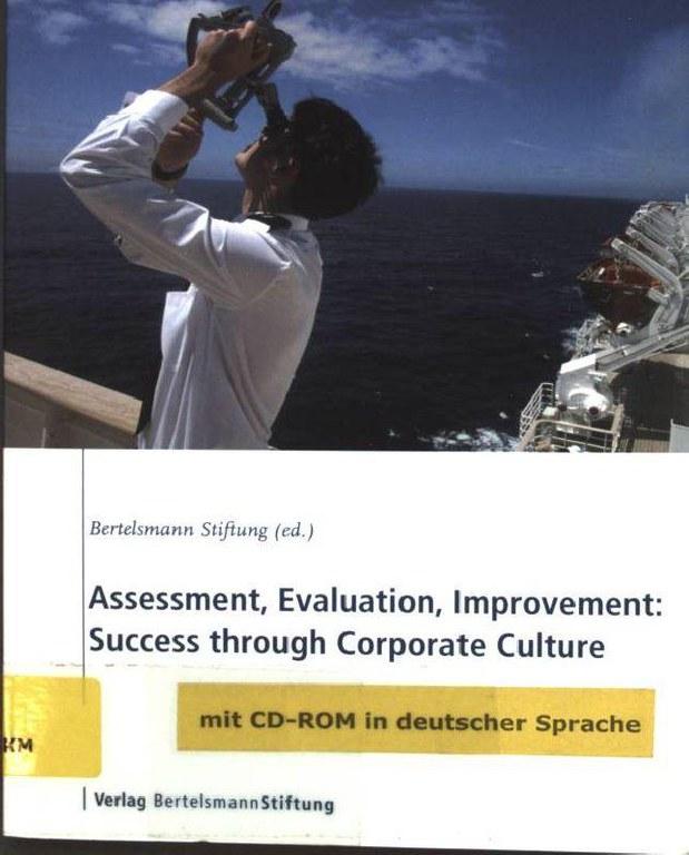 Assessment, Evaluation, Improvement. Success through Corporate Culture.