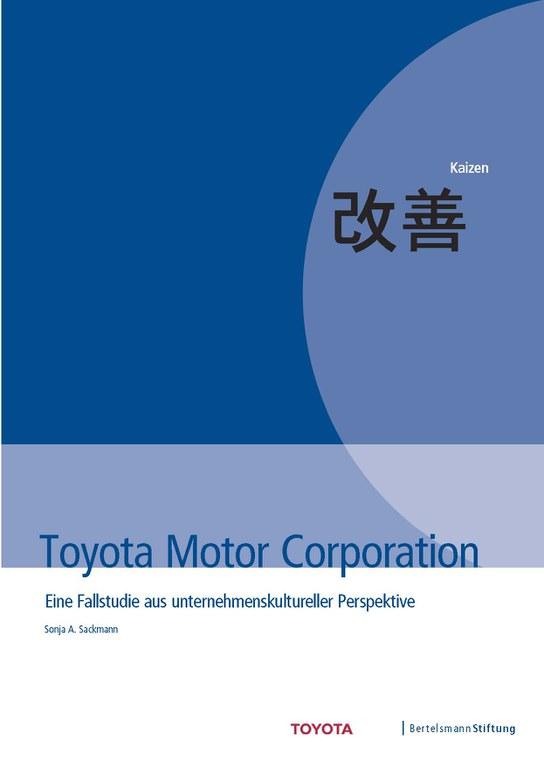Toyota Motor Corporation. Eine Fallstudie aus unternehmenskultureller Perspektive
