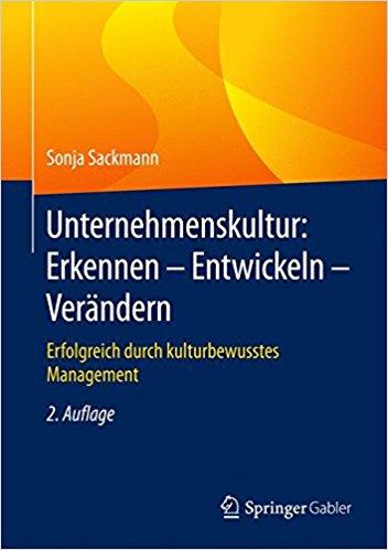 Unternehmenskultur: Erkennen, entwickeln, verändern. Wiesbaden: Springer-Gabler Verlag