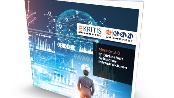 Folgestudie IT-Sicherheit Kritischer Infrastrukturen Monitor 2.0